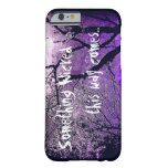 Something wicked this way comes iPhone 6 case