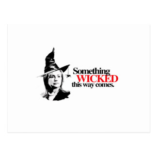 Something wicked this way comes postcard