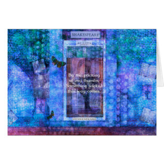 Something wicked this way comes Shakespeare quote Greeting Card