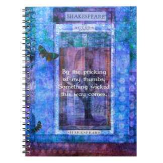 Something wicked this way comes Shakespeare quote Spiral Note Book