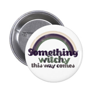Something Witchy Pinback Buttons