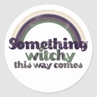Something Witchy Round Stickers