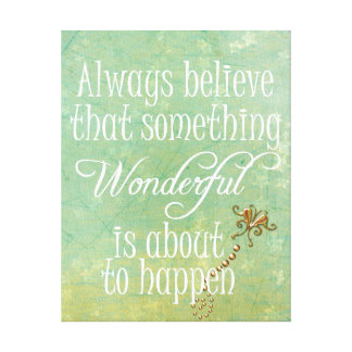 Something Wonderful Positive Quote Affirmation Canvas Print