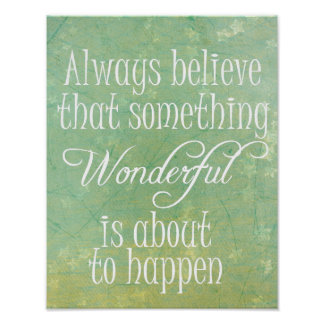 Something Wonderful Positive Quote Affirmation Poster