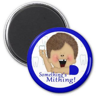 Something's Mithing - Boy 2 Inch Round Magnet
