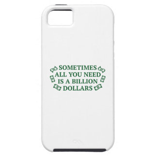 Sometimes All You Need Is A Billion Dollars iPhone SE/5/5s Case