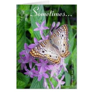 Sometimes... Card