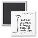Sometimes Chocolate Is The Only Cure... Magnets