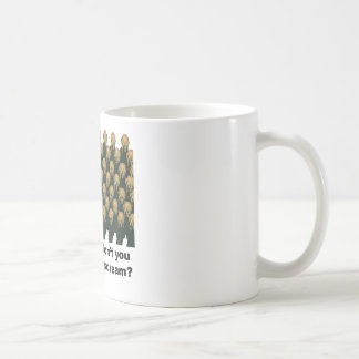 Sometimes don't you just want to scream? mug