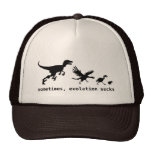 Sometimes, evolution sucks trucker hat