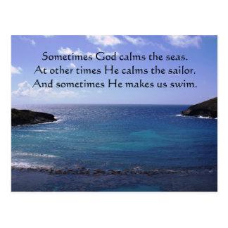Sometimes God calms the seas Postcard