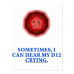 Sometimes I Can Hear My D12 Crying Postcard