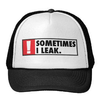 Sometimes I Leak Trucker Hat