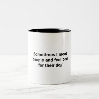 Sometimes I Meet People Two-Tone Coffee Mug