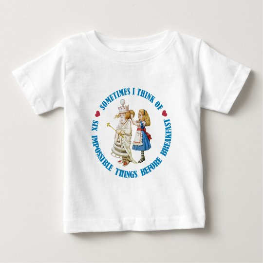 SOMETIMES I THINK OF SIX IMPOSSIBLE THINGS BABY T-Shirt