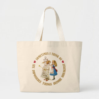 SOMETIMES I THINK OF SIX IMPOSSIBLE THINGS BEFORE LARGE TOTE BAG