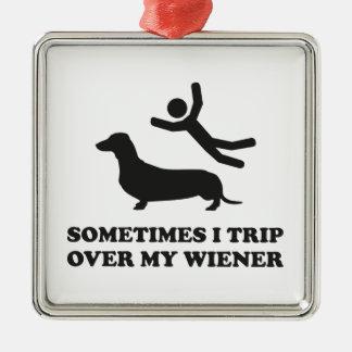 Sometimes I Trip Over My Wiener Metal Ornament