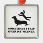 Sometimes I Trip Over My Wiener Square Metal Christmas Ornament