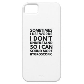 Sometimes I Use Words iPhone SE/5/5s Case