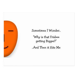 Sometimes I Wonder.. Why.. - Send a Smile Postcard