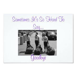 Sometimes It's So Hard to Say Goodbye Card