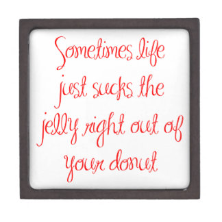 sometimes-life-just-sucks-ma-red.png premium gift box
