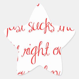 sometimes-life-just-sucks-ma-red.png star sticker