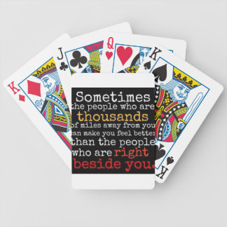 SOMETIMES PEOPLE THOUSANDS MILES AWAY CLOSER MISSI BICYCLE PLAYING CARDS