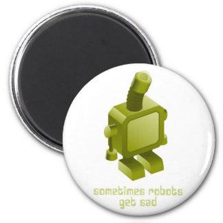 Sometimes Robots Get Sad Magnet