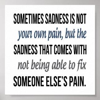 Sometimes Sadness Poster