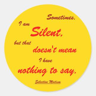 Sometimes Silent yellow Round Sticker