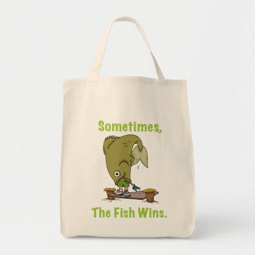 Sometimes The Fish Wins Bag