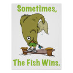 Sometimes The Fish Wins Poster