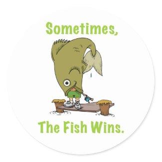 Sometimes The Fish Wins Sticker sticker
