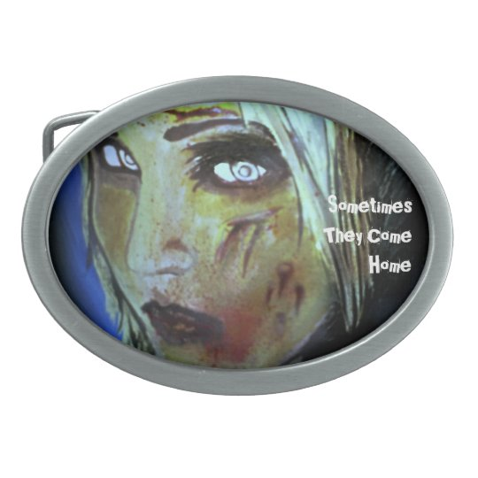 'Sometimes They Come Home' Zombie Belt Buckle