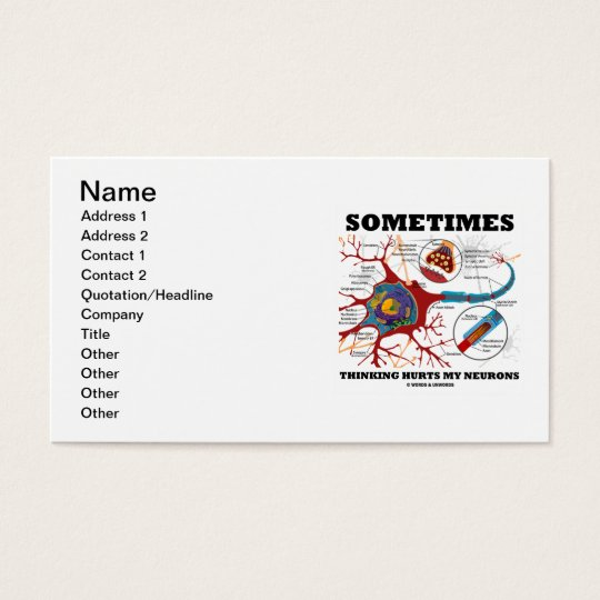 Sometimes Thinking Hurts My Neurons Business Card