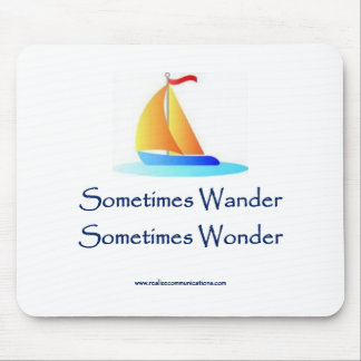 Sometimes Wander MOUSE PAD