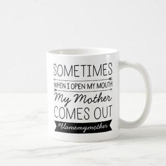 Sometimes When I Open My Mouth Custom #Hashtag Classic White Coffee Mug