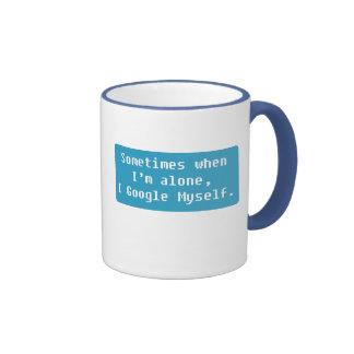 Sometimes when I'm Alone Ringer Coffee Mug