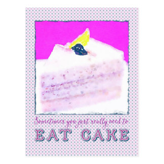Sometimes You Just Really Need Eat Blueberry Cake Postcard