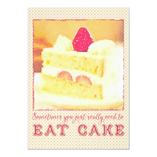 Sometimes You Really Need to Eat Strawberry Cake Card