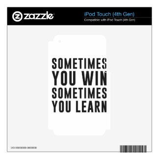 Sometimes you win, sometimes you learn iPod touch 4G decal