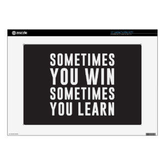 Sometimes you win, sometimes you learn laptop decals