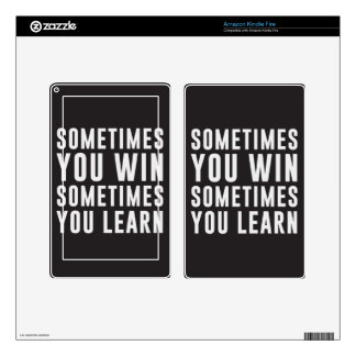 Sometimes you win, sometimes you learn skins for kindle fire
