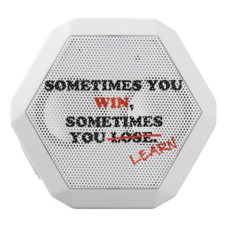 Sometimes You Win...Typography Motivational Phrase White Boombot Rex Bluetooth Speaker