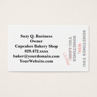 Sometimes You Win...Typography Motivational Phrase Business Card