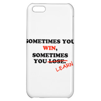 Sometimes You Win...Typography Motivational Phrase iPhone 5C Case