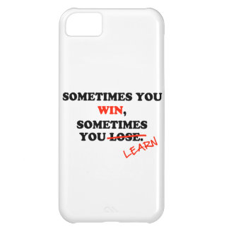 Sometimes You Win...Typography Motivational Phrase iPhone 5C Cover
