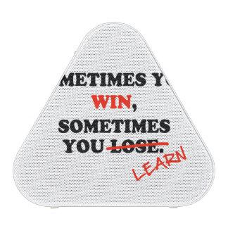Sometimes You Win...Typography Motivational Phrase Speaker