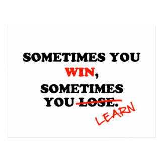 Sometimes You Win...Typography Motivational Phrase Postcard